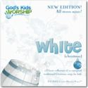 God's Kids Worship White (Christmas) New Edition!