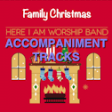 Family Christmas - accompaniment tracks mp3 album by Here I Am Worship Band