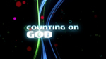 Counting On God by Uncle Charlie