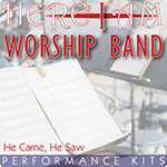 He Came He Saw - Here I Am Worship Band Multi-Tracks and Performance Videos