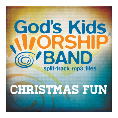 Download Fun Some Nights Mp3: God's Kids Worship Band (split-track MP3