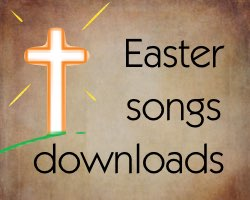 Easter Music - easy downloads