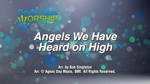Angels We Have Heard on High - 3 Wide Screen Videos - God's Kids Worship Band