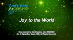 Joy To the World - 3 Wide Screen Videos - God's Kids Worship Band