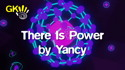 There Is Power by Yancy