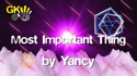 Most Important Thing by Yancy