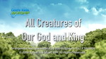 All Creatures Of Our God And King by God's Kids Worship