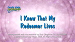 I Know That My Redeemer Lives by God's Kids Worship Band