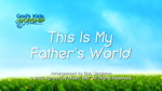 This Is My Father's World by God's Kids Worship Band