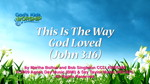 This Is The Way God Loved (John 3:16) by God's Kids Worship Band