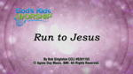 Run To Jesus - 3 Wide Screen Videos - God's Kids Worship Band