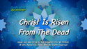 Christ Is Risen From The Dead by God's Kids Worship Band