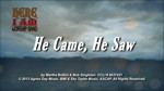 He Came He Saw - 3 Wide Screen Videos - Here I Am Worship Band