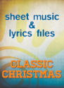 """Classic Christmas"" Lyrics & Lead Sheets Bundle"