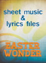 """Easter Wonder"" Lyrics & Lead Sheets Bundle"