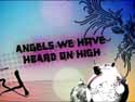 Angels We Have Heard On High by Yancy