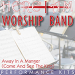 Here I Am Worship Band - Away In A Manger (Come And See The King)  - Multi-Tracks and Performance Kit