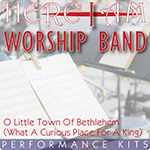 Here I Am Worship Band - O Little Town Of Bethlehem (What A Curious Place For A King) - Multi-Tracks and Performance Kit