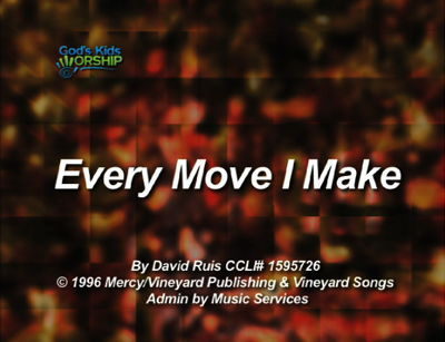 Every Move I Make - God's Kids Worship Band