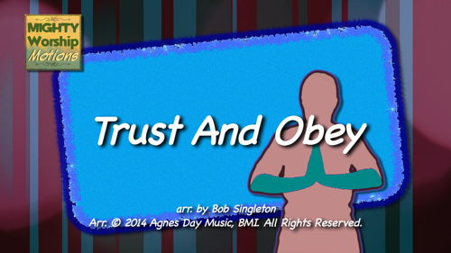 Trust And Obey (Motions Video) - Mighty Worship Motions