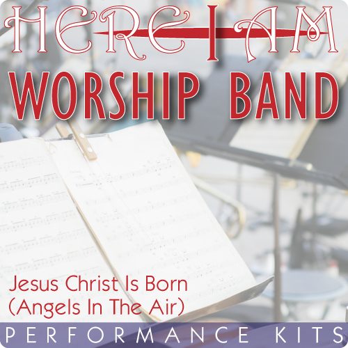 jesus christ is born angels in the air here i am worship band gods kids worship